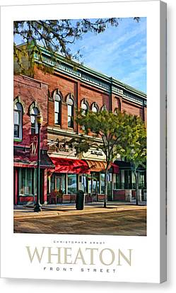 Wheaton Front Street Stores Poster Canvas Print by Christopher Arndt