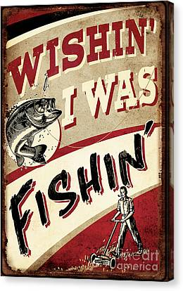 Wishin I Was Fishin Canvas Print by JQ Licensing
