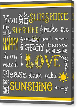 You Are My Sunshine Canvas Print by Jaime Friedman