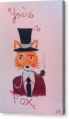 You're A Fox Canvas Print by Jessica Sanders