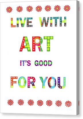 Quote Art Canvas Print by Ricki Mountain