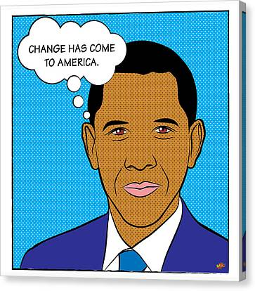 Barack Obama - Change Has Come To America Canvas Print by Yvan Goudard