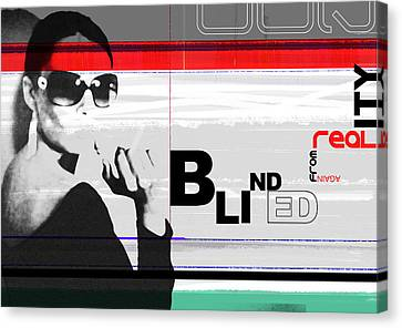 Blinded By Realty Canvas Print by Naxart Studio