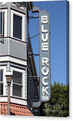 Blue Rock Inn - Larkspur California - 5d18498 Canvas Print by Wingsdomain Art and Photography