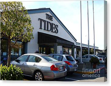 Bodega Bay . Town Of Bodega . The Tides Wharf Restaurant . 7d12412 Canvas Print by Wingsdomain Art and Photography
