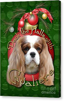 Christmas - Deck The Halls With Cavaliers Canvas Print by Renae Laughner