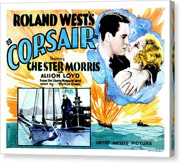 Corsair, Chester Morris, Thelma Todd Canvas Print by Everett