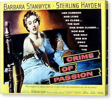 Crime Of Passion, Barbara Stanwyck Canvas Print by Everett