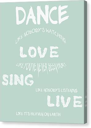Dance Like Nobody's Watching - Blue Canvas Print by Georgia Fowler