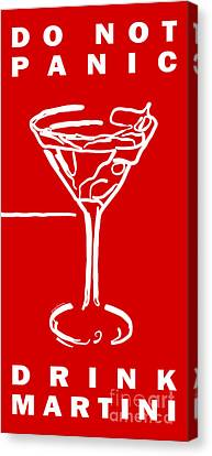 Do Not Panic - Drink Martini - Red Canvas Print by Wingsdomain Art and Photography