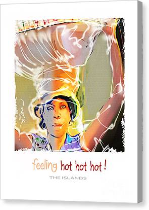 Feeling Hot Hot Hot Canvas Print by Bob Salo