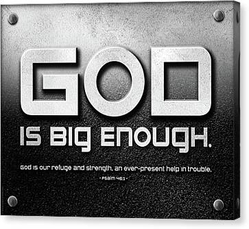 God Is Big Enough - 2 Canvas Print by Shevon Johnson