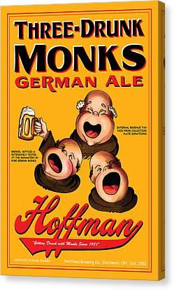 Hoffman Three Drunk Monks Canvas Print by John OBrien