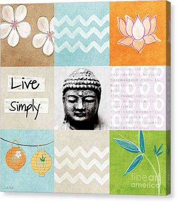 Live Simply Canvas Print by Linda Woods