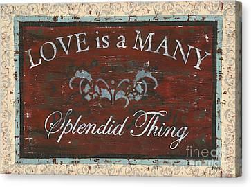 Love Is A Many Splendid Thing Canvas Print by Debbie DeWitt
