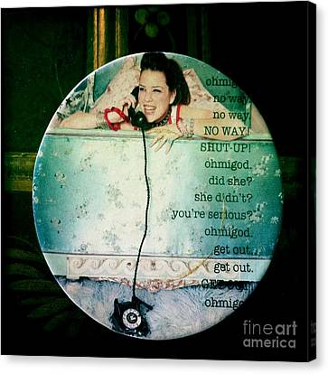 Omg No Way Shut Up Canvas Print by Nina Prommer