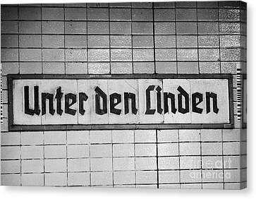 original 1930s Unter den Linden Berlin U-bahn underground railway station name plate berlin germany Canvas Print by Joe Fox