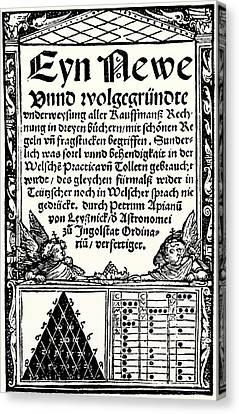Petrus Apianus's Pascal's Triangle, 1527 Canvas Print by