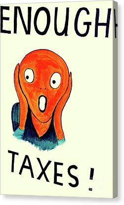 Taxpayer Scream Canvas Print by Joe Jake Pratt