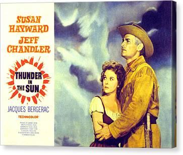 Thunder In The Sun, Susan Hayward, Jeff Canvas Print by Everett
