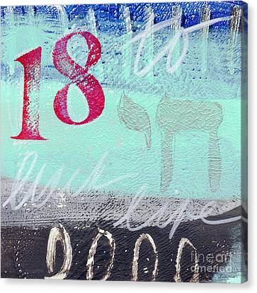 To Luck And Life Canvas Print by Linda Woods
