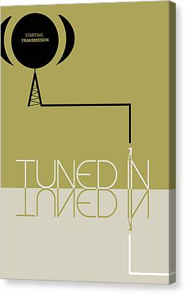 Tuned In Poster Canvas Print by Naxart Studio