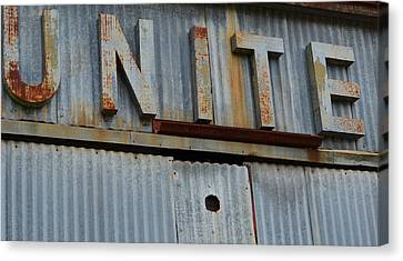 Unite Weathered Sign Canvas Print by Nikki Marie Smith