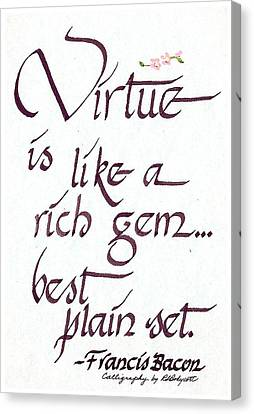 Virtue Canvas Print by Ruth Bodycott