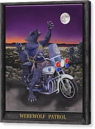 Werewolf Patrol Canvas Print by Glenn Holbrook