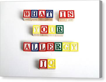 What Is Your Allergy Iq Canvas Print by Photo Researchers