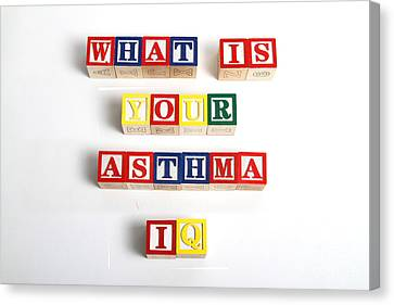 What Is Your Asthma Iq Canvas Print by Photo Researchers