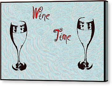 Wine Time Canvas Print by Bill Cannon