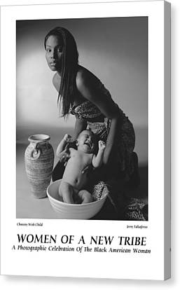 Women Of A New Tribe -chastity With Child Canvas Print by Jerry Taliaferro
