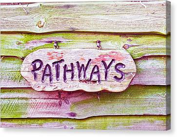 Pathways Sign Canvas Print by Tom Gowanlock