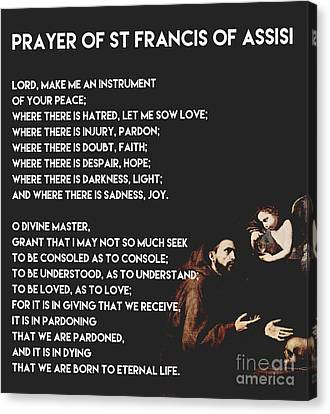 Prayer Of St Francis Of Assisi  Canvas Print by Celestial Images