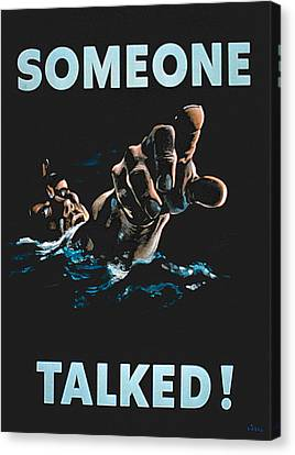 Someone Talked Canvas Print by American School