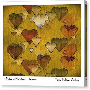 Canvas Print featuring the digital art Striae To My Heart ... Greens by Terry Mulligan