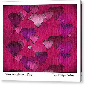 Canvas Print featuring the digital art Striae To My Heart ... Pinks by Terry Mulligan