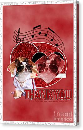 Thank You - Thank You Very Much Canvas Print by Renae Laughner