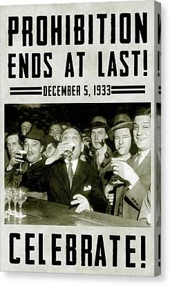 Prohibition Ends Celebrate Canvas Print by Jon Neidert
