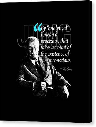 A Quote From Carl Gustav Jung Quote #40 Of 50 Available Canvas Print by Garaga Designs