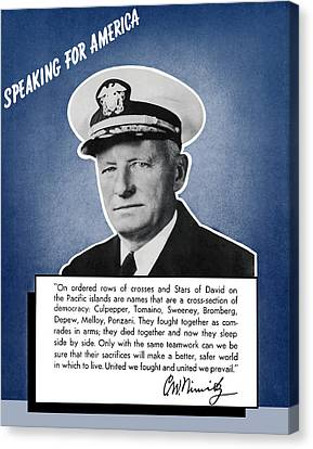 Admiral Nimitz Speaking For America Canvas Print by War Is Hell Store