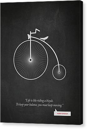 Albert Einstein Quote - Life Is Riding Like A Bicycle 02 Canvas Print by Aged Pixel