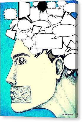 Anything You Say And Think Will Be Used Against You Canvas Print by Paulo Zerbato