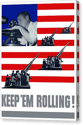 Artillery -- Keep 'em Rolling Canvas Print by War Is Hell Store