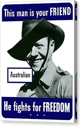 Australian This Man Is Your Friend  Canvas Print by War Is Hell Store