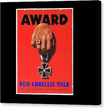 Award For Careless Talk Poster Circa 1943 Color And Frame Added In 2016 Canvas Print by David Lee Guss
