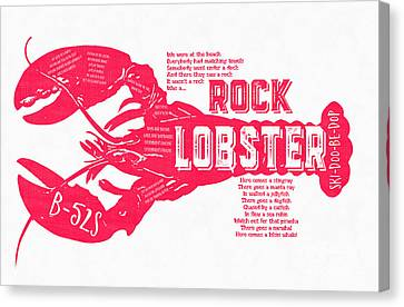 B-52s Rock Lobster Lyric Poster Canvas Print by Edward Fielding