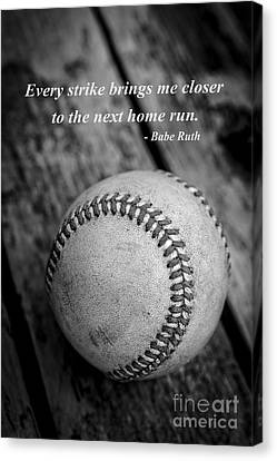 Babe Ruth Baseball Quote Canvas Print by Edward Fielding