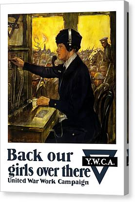 Back Our Girls Over There Canvas Print by War Is Hell Store
